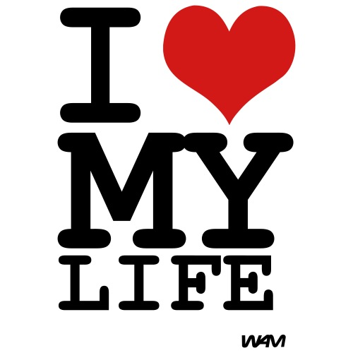 i love my life by wam