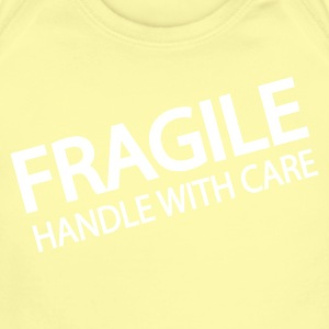 Fragile Handle With Care   - Short Sleeve Baby Bodysuit