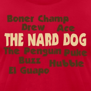 The Nard Dog - Men's T-Shirt by American Apparel