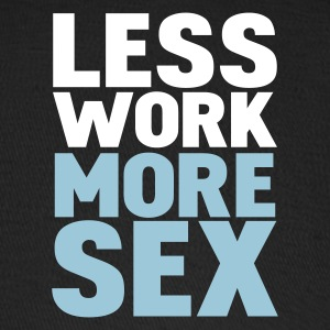 Black less work more sex Caps - Baseball Cap