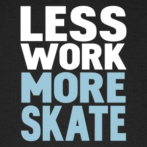 Black less work more skate Caps - Baseball Cap