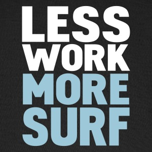 Black less work more surf Caps - Baseball Cap