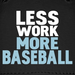 Black less work more baseball Caps - Baseball Cap