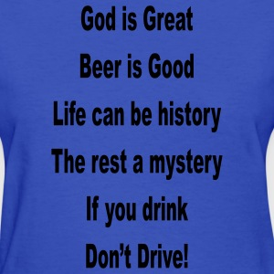 Light blue beer_is_good_god_is_great_if_you_drink_d Women's T-Shirts - Women's T-Shirt