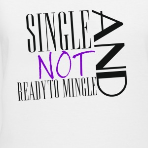 Single no Mingle - Women's V-Neck T-Shirt