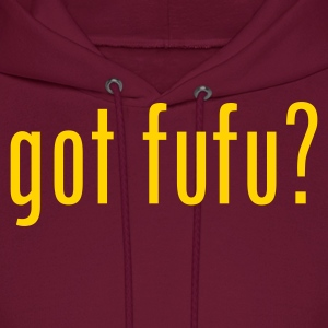 got fufu Hooded Sweatshirt - Men's Hoodie