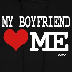 Black my boyfriend loves me by wam Hoodies