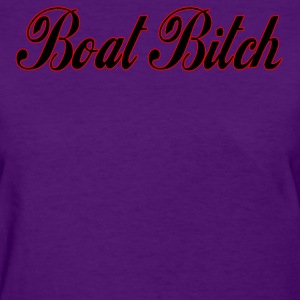 Boat Bitch - Women's T-Shirt