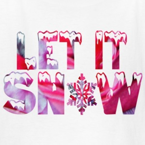 White LET IT SNOW Kids' Shirts - Kids' T-Shirt