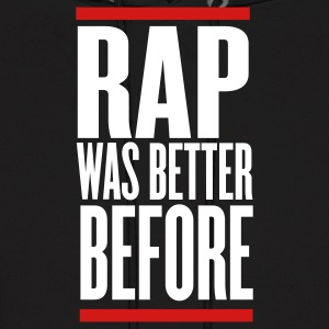 Black rap was better before Hoodies - Men's Hoodie