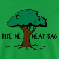 Design ~ Bite Me, Meat Bag