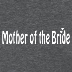 Deep heather Mother of the Bride Women's T-Shirts