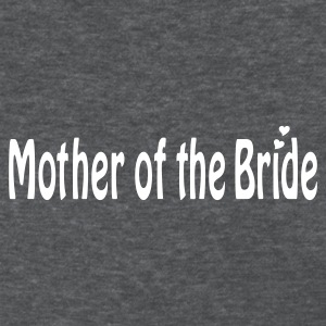 Deep heather Mother of the Bride Women's T-Shirts - Women's T-Shirt