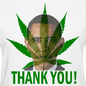 White Thank You Obama Medical Marijuana Women's T-Shirts - Women's T-Shirt