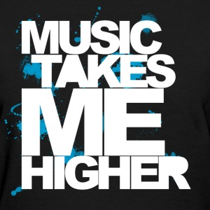 Black Music Takes Me Higher (White) Women's T-Shirts - Women's T-Shirt
