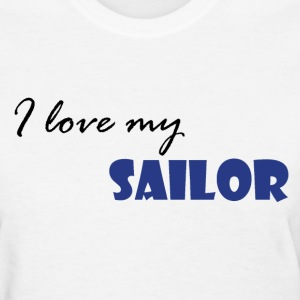 White Love my Sailor Women's T-Shirts - Women's T-Shirt