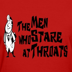 Red The Men Who Stare At Throats Women's T-Shirts - Women's T-Shirt