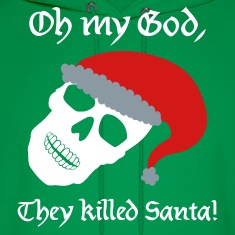 Green They Killed Santa Hoodies