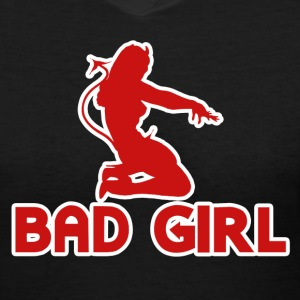 Bad Naughty Girl - Women's V-Neck T-Shirt