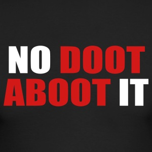 Black No Doot Aboot It Long Sleeve Shirts - Men's Long Sleeve T-Shirt by Next Level