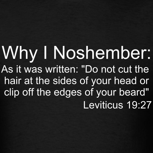Why I Noshember, Lev 19:27 Men's Tee - White Text