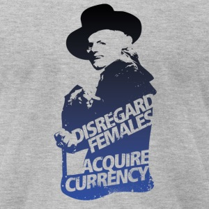 Disregard Females Acquire Currency GREY  - Men's T-Shirt by American Apparel