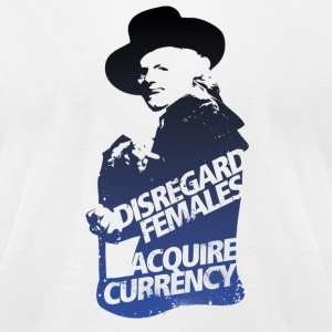 Disregard Females Acquire Currency WHITE - Men's T-Shirt by American Apparel
