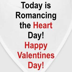 Today is Romancing The Heart Day! Happy Valintines Day! - Bandana