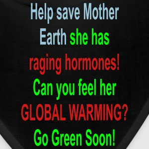 Help save mother earth ..... - Bandana