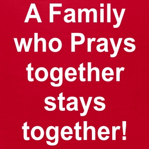 A family who prays together stays together! - Bandana