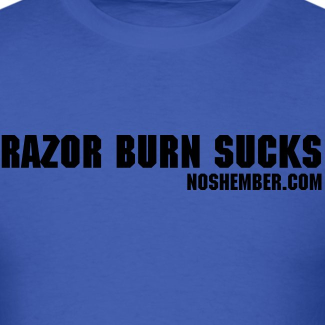 Razor Burn Sucks, Men's Light Tee