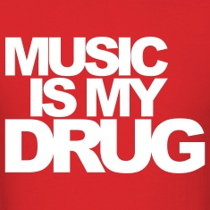 Red Music Is My Drug T-Shirts
