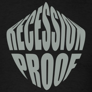 Recession Proof - Men's T-Shirt