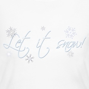 White Let it Snow! Long Sleeve Shirts - Women's Long Sleeve Jersey T-Shirt