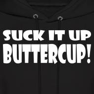 Design ~ Suck It Up Buttercup Men's Black Hoodie