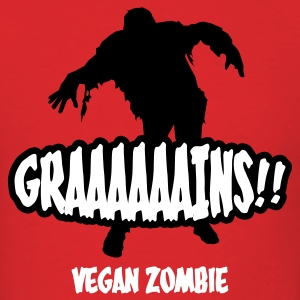 Red Graaaains!!! Vegan Zombie T-Shirts - Men's T-Shirt