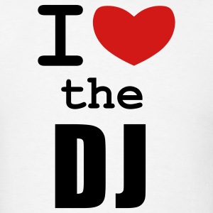 White I Love the DJ T-Shirts - Men's T-Shirt
