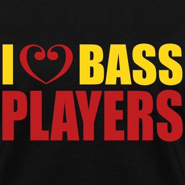 I love Bass Players