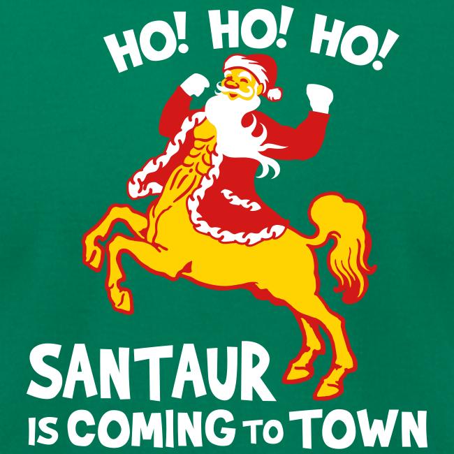 Santaur is Coming to Town Christmas Tee