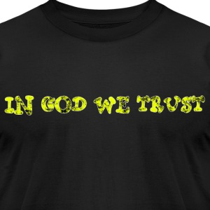 Black In God we Trust T-Shirts - Men's T-Shirt by American Apparel