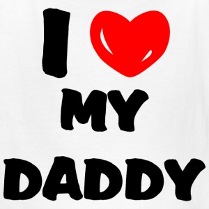 White I heart my daddy Kids' Shirts - Kids' T-Shirt