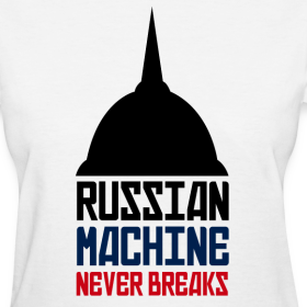 Design ~ Russian Machine Never Breaks Logo Ladies T-Shirt