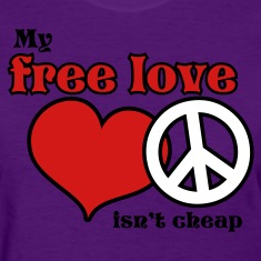 Light blue my free love isnt cheap Women's T-Shirts