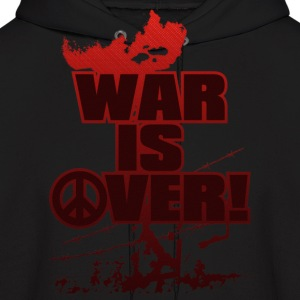 WAR_IS_OVER! - Men's Hoodie