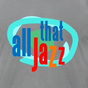 Slate all that jazz T-Shirts - Men's T-Shirt by American Apparel
