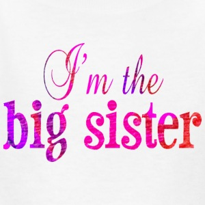 White I'm the BIG SISTER Kids' Shirts - Kids' T-Shirt