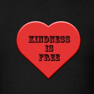 Kindness is Free - Men's T-Shirt