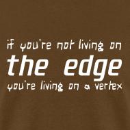 Design ~ Life on the edge