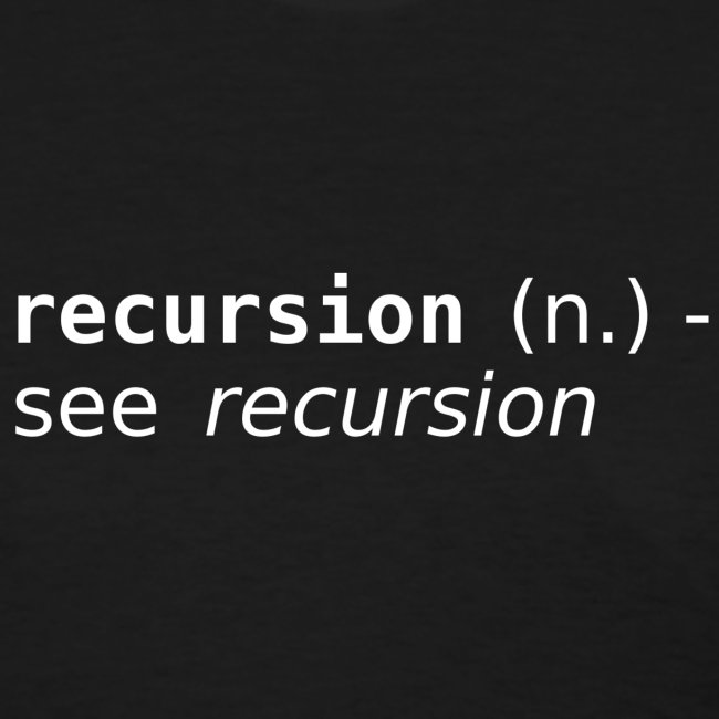 Recursion (n.)