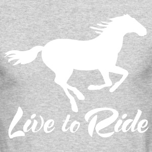 Live to Ride long Sleeve T-shirt - Men's Long Sleeve T-Shirt by Next Level